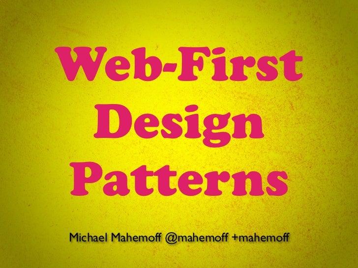 Web-First Design Patterns