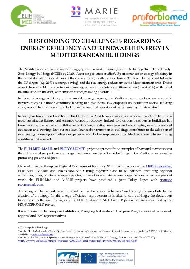 RESPONDING TO CHALLENGES REGARDING ENERGY EFFICIENCY AND RENEWABLE ENERGY IN MEDITERRANEAN BUILDINGS The Mediterranean are...
