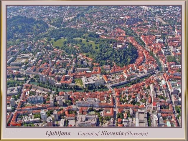Ljubljana - Capital of Slovenia (Slovenija)