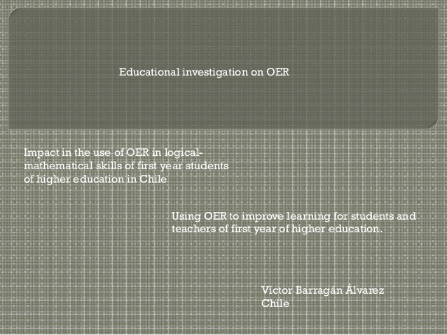 Impact in the use of OER in logical-mathematical skills of first year students of higher education in Chile