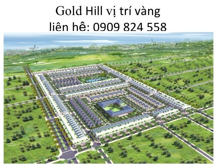 Dự án gold hill - 0909 824 558