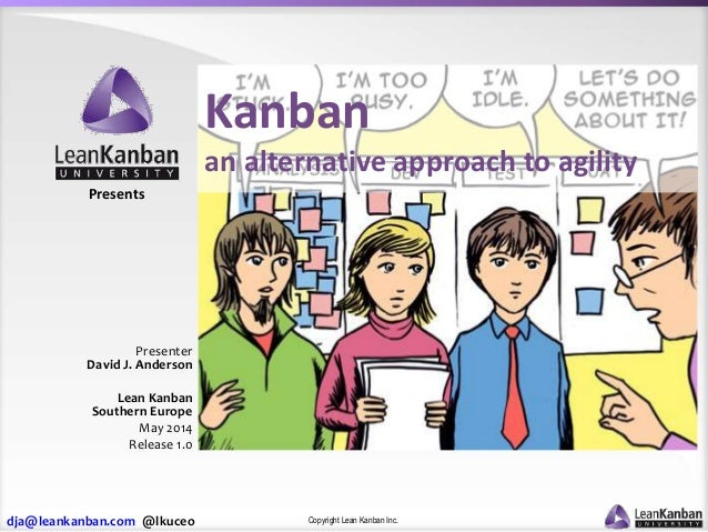 Kanban - an alternative path to agility (Lean Kanban Southern Europe 2014)
