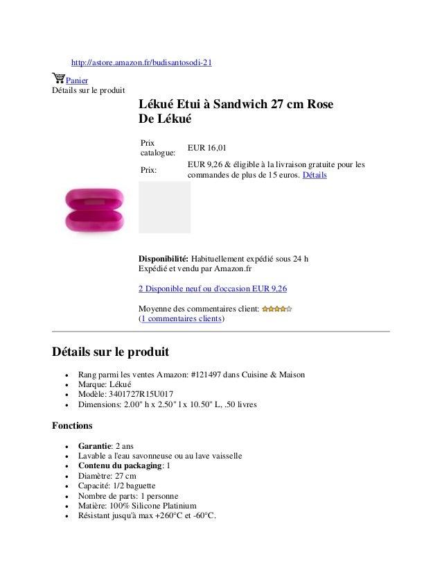 http://astore.amazon.fr/budisantosodi-21PanierDétails sur le produitLékué Etui à Sandwich 27 cm RoseDe LékuéPrixcatalogue:...
