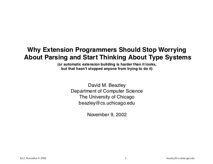 Why Extension Programmers Should Stop Worrying About Parsing and Start Thinking about Type Systems