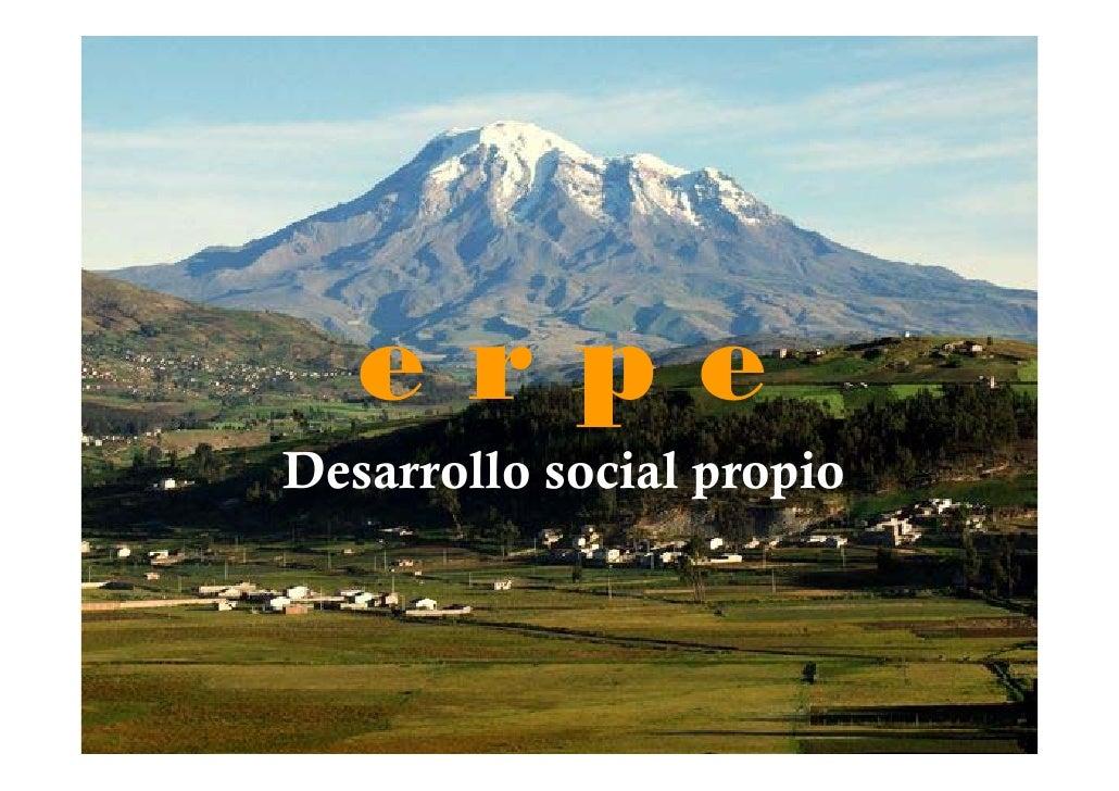 erpe Desarrollo social propio