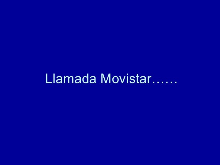 Llamada de Movistar