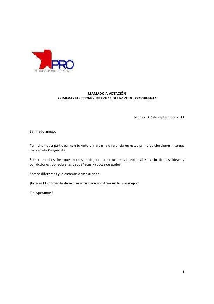 LLAMADO A VOTACIÓN                  PRIMERAS ELECCIONES INTERNAS DEL PARTIDO PROGRESISTA                                  ...