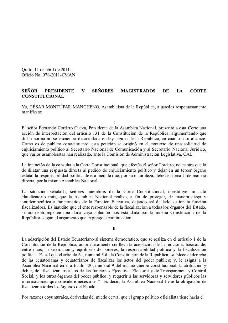 Quito, 11 de abril de 2011.Oficio No. 076-2011-CMANSEÑOR   PRESIDENTE               Y    SEÑORES          MAGISTRADOS     ...