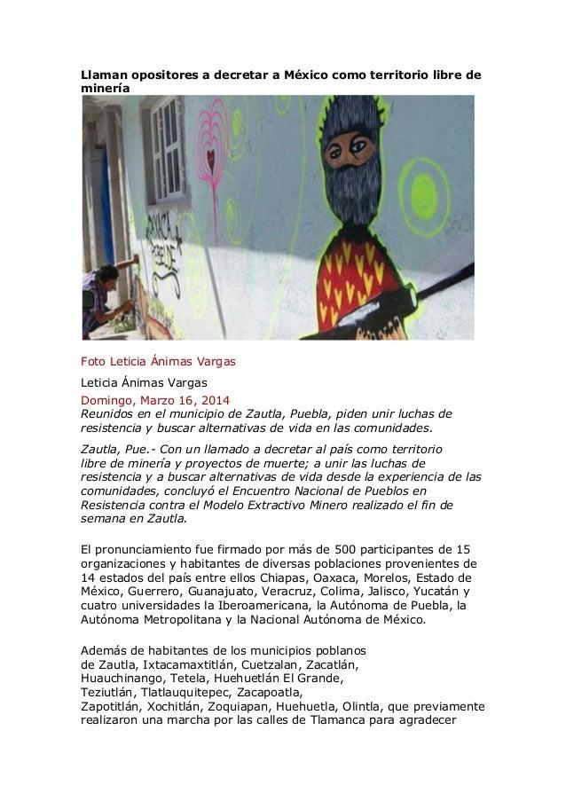 Llaman opositores a decretar a México como territorio libre de minería Foto Leticia Ánimas Vargas Foto Leticia Ánimas Varg...