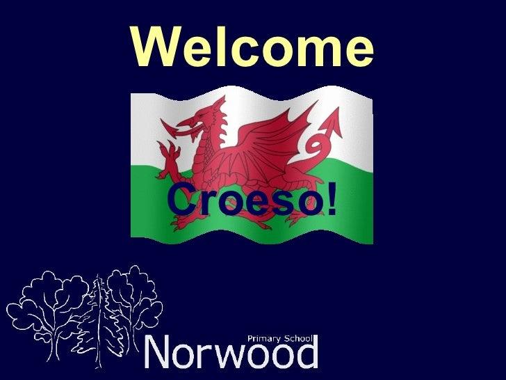 Welcome Croeso!
