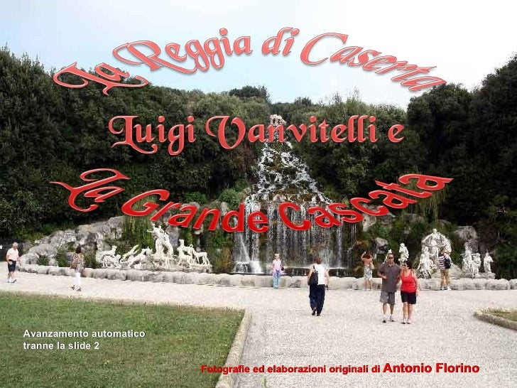 Fotografie ed elaborazioni originali di  Antonio Florino Avanzamento automatico tranne la slide 2