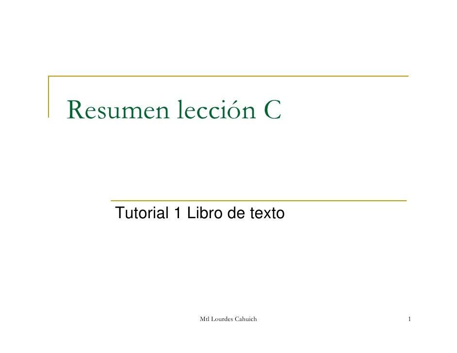 Resumen lección C      Tutorial 1 Libro de texto                    Mtl Lourdes Cahuich   1