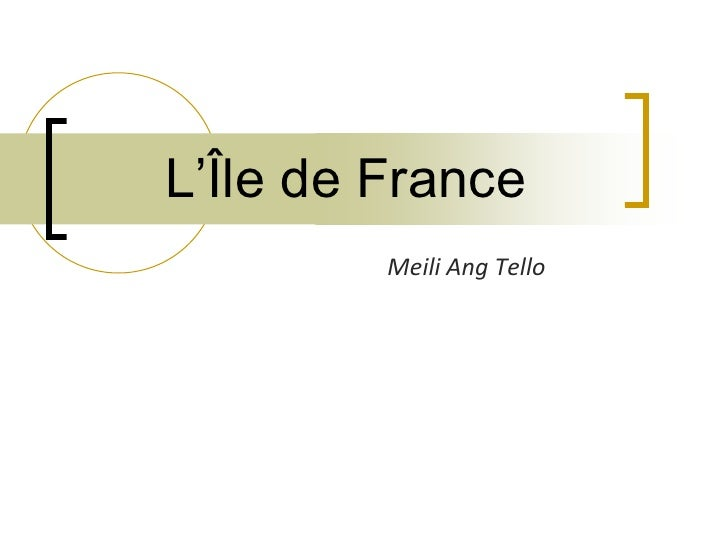 L'Île de France<br />MeiliAng Tello<br />