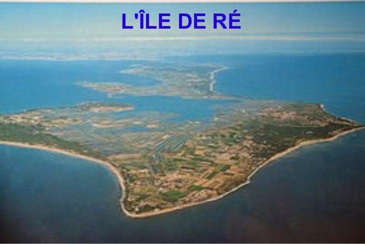 L'île de ré  (eli,maialen,ane)