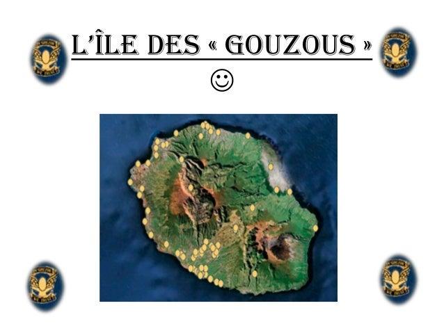 L'îLe des « Gouzous »          