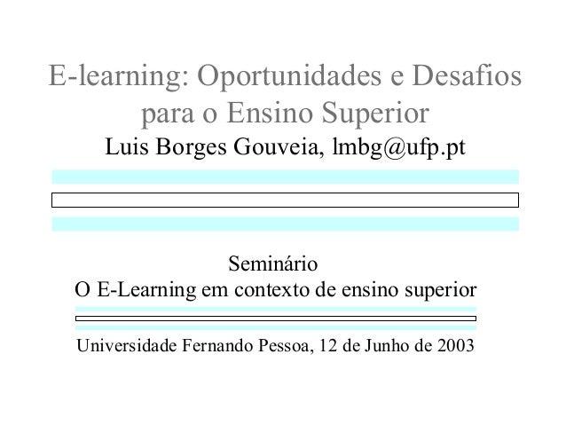 E-learning: Oportunidades e Desafios para o Ensino Superior