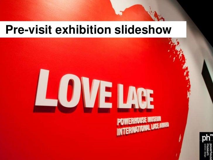 Love Lace exhibition