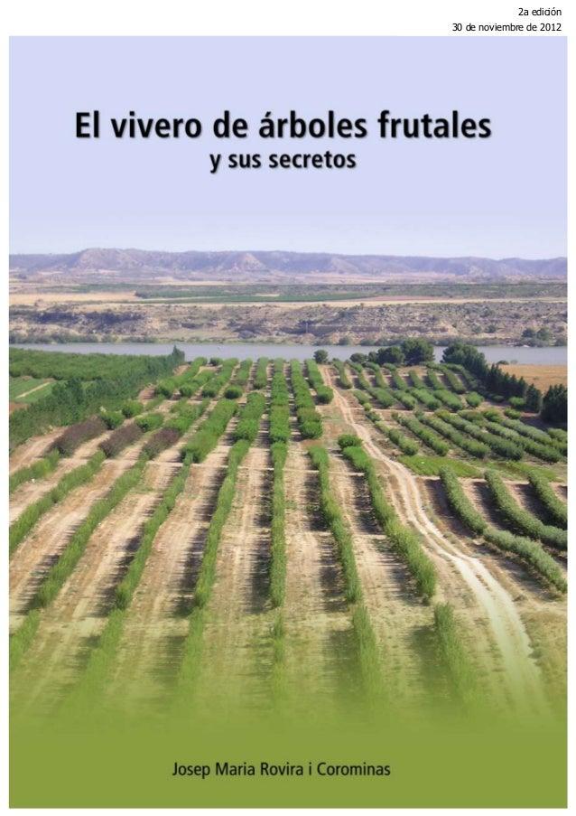 El vivero de árboles frutales y sus secretos por JM Rovira