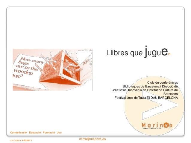j  Llibres que ugu  e  n  Cicle de conferències Biblioteques de Barcelona i Direcció de Creativitat i Innovació de l'Insti...
