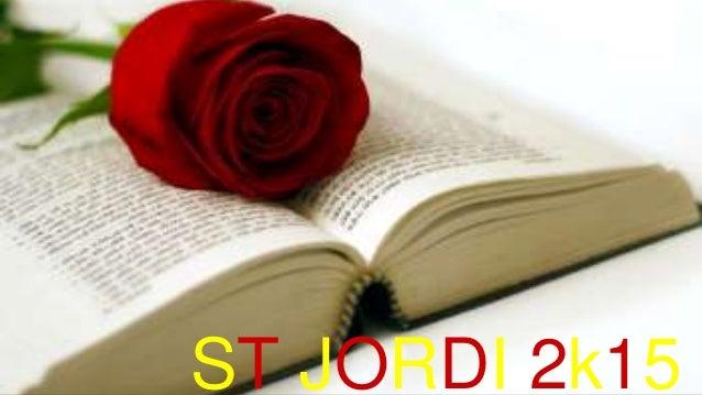 ST JORDI 2k15