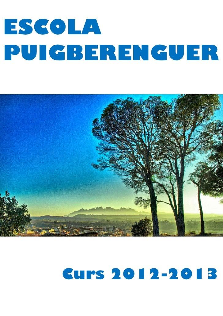 ESCOLAPUIGBERENGUER   Curs 2012-2013