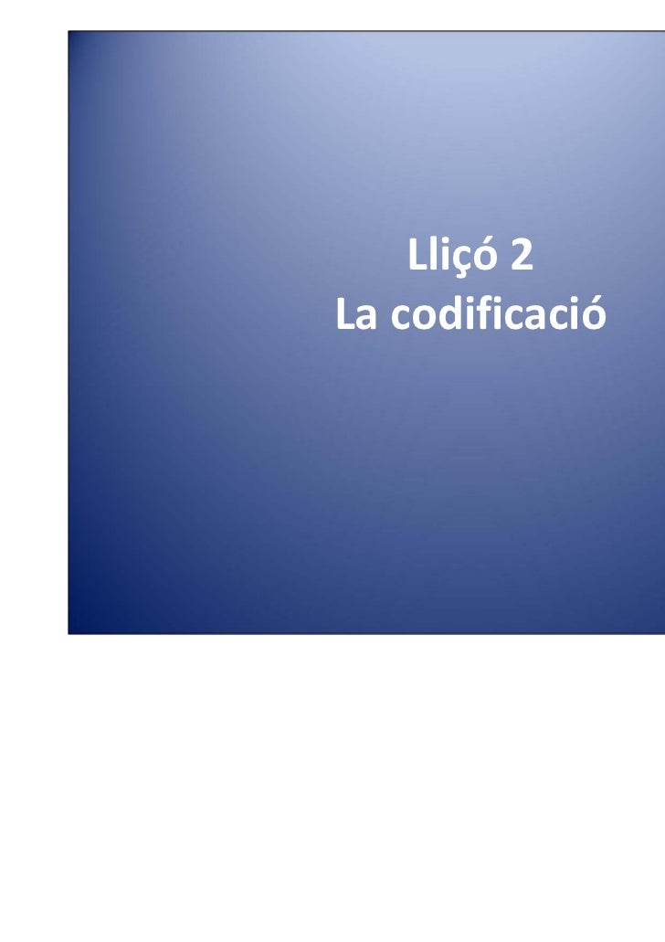 Lliçó 2Lacodificació