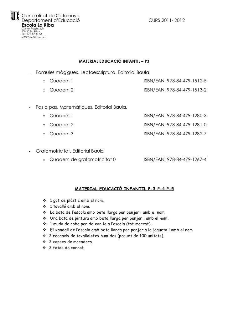 Generalitat de CatalunyaDepartament d'Educació                                                 CURS 2011- 2012Escola La Ri...