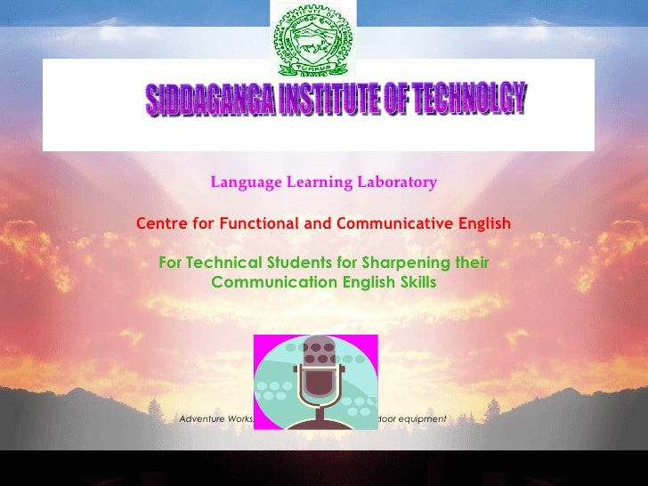 Language Learning Laboratory Centre for Functional and Communicative English For Technical Students for Sharpening their  ...