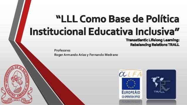 LLL Como Base de Política Institucional Educativa Inclusiva