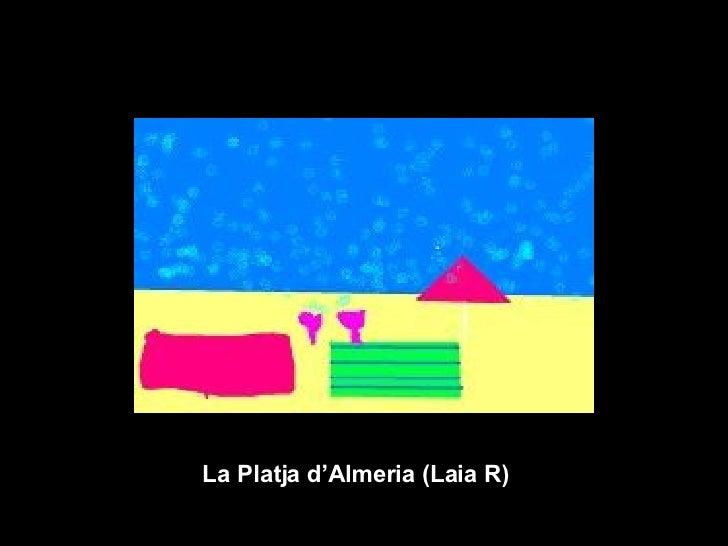 La Platja d'Almeria (Laia R)