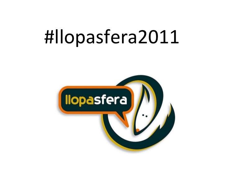 #llopasfera2011
