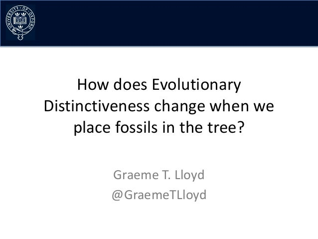 How does Evolutionary Distinctiveness change when we place fossils in the tree? Graeme T. Lloyd @GraemeTLloyd