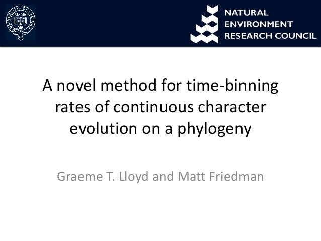 A novel method for time-binning rates of continuous character evolution on a phylogeny Graeme T. Lloyd and Matt Friedman