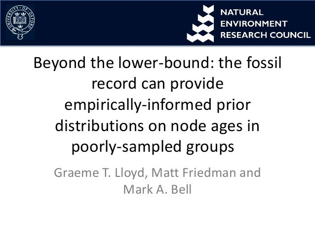 Beyond the lower-bound: the fossilrecord can provideempirically-informed priordistributions on node ages inpoorly-sampled ...