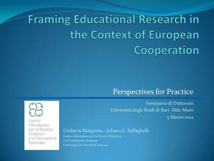 Perspectives for Practice                                                    Seminario di Dottorato                       ...