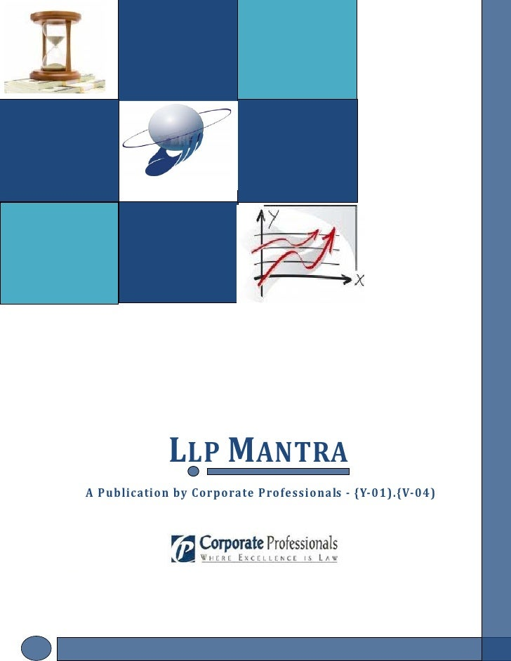 LLP MANTRA       A Publication by Corporate Professionals - {Y-01).{V-04)     LLP