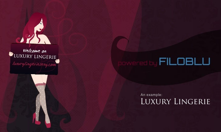 powered by   FILOBLU     Welcome onluxurylingeriesexy.com   powered by    FILOBLU                              An example:...