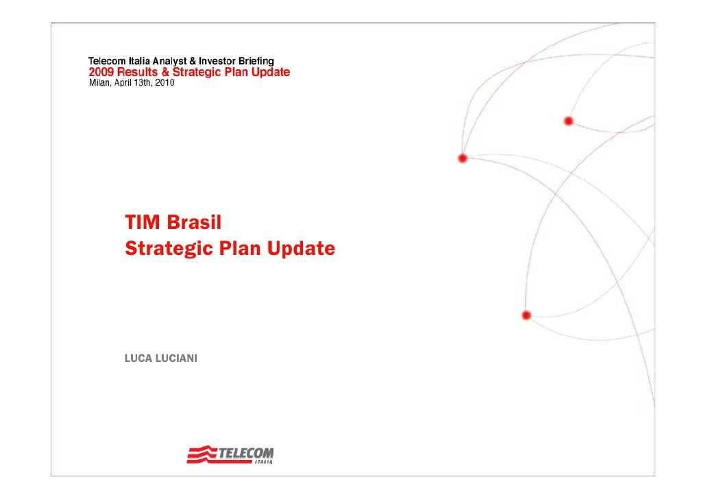 TIM Brasil Strategic Plan Update    LUCA LUCIANI
