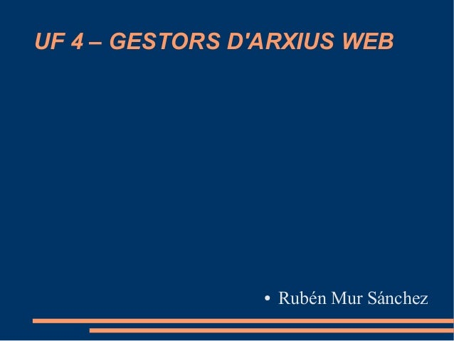 UF 4 – GESTORS DARXIUS WEB● Rubén Mur Sánchez