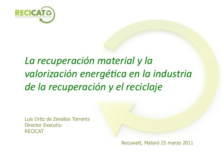 RECUWATT Conference - Lluís Ortiz lecture