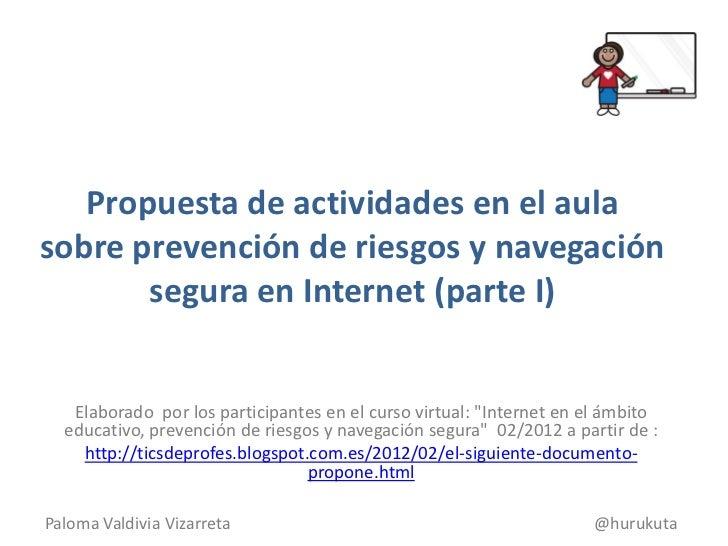 Propuesta de actividades en el aula sobre prevención de riesgos y navegación segura en Internet (parte I)