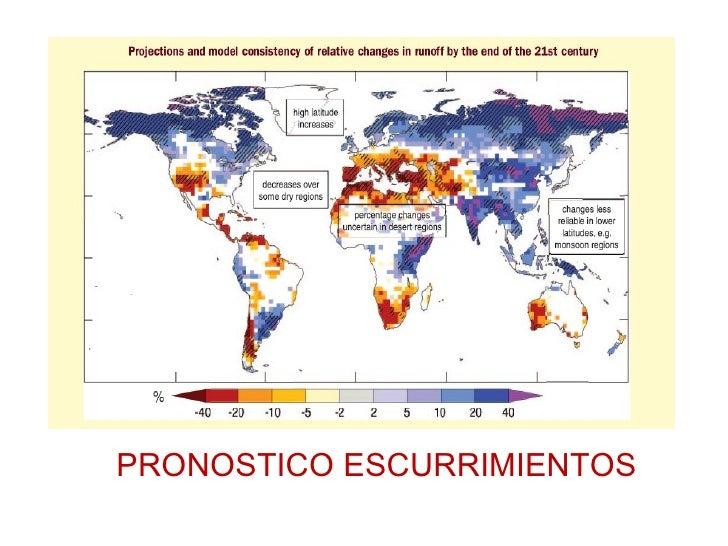 Ll uvias y disponibilidad de agua pronosticadas
