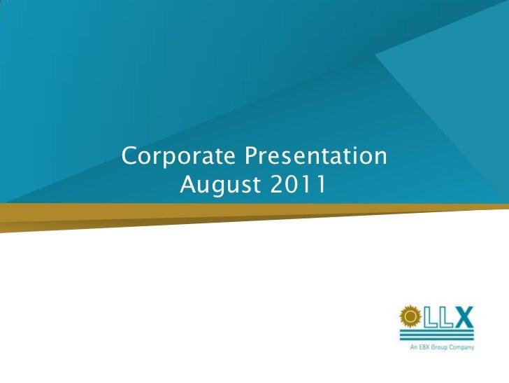 Corporate PresentationAugust 2011<br />
