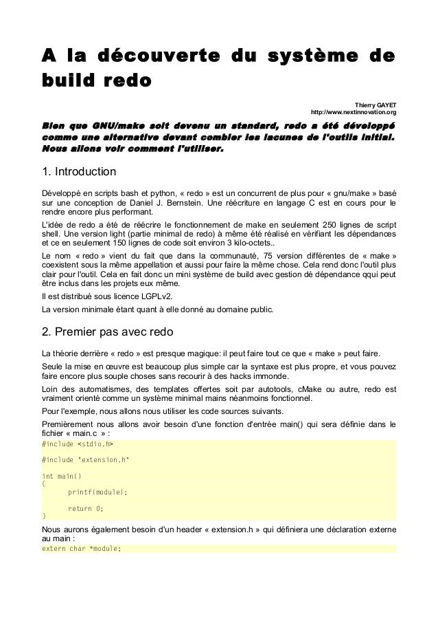 A la découverte du système de build redo Thierry GAYET http://www.nextinnovation.org  Bien que GNU/make soit devenu un sta...