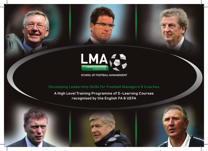 Developing Leadership Skills for Football Managers & Coaches    A High Level Training Programme of E-Learning Courses     ...