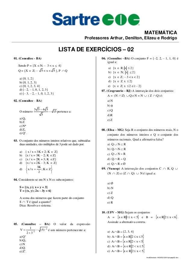 lmat02estudo-140325212816-phpapp02.doc MATEMÁTICA Professores Arthur, Denilton, Elizeu e Rodrigo LISTA DE EXERCÍCIOS – 02 ...