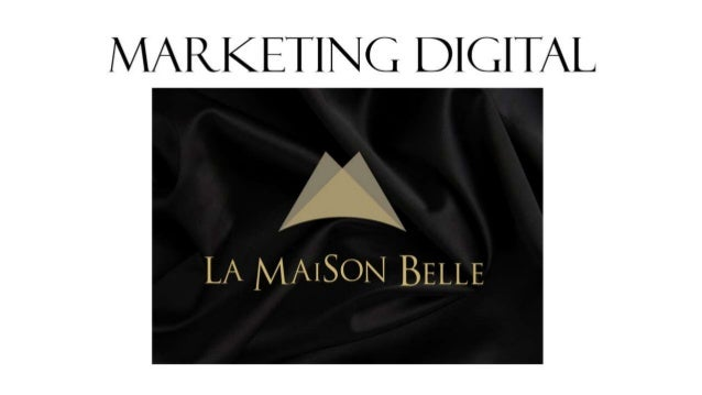 Marketing Digital - La Maison Belle