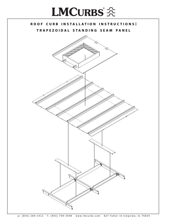 LMCurbs Roof Curb Installation Instructions For Trapezodial Standing Seam