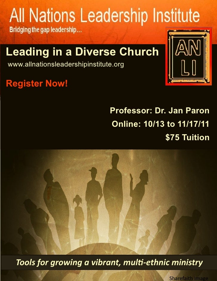 Leading in a Diverse Church: All Nations Leadership Institute, Fall 2011