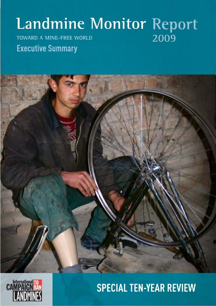 Landmine MonitorToward a Mine-Free World                           Executive Summary                           2009       ...
